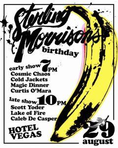 Sterling Morrison's Birthday: Featuring Scott Yoder @ Hotel Vegas