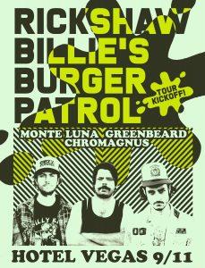 Rickshaw Billie's Tour Kickoff w/MonteLuna, Greenbeard, Chromagnus @ Hotel Vegas