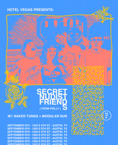 Secret Nudist Friends (Philly0, Dead Feathers (Chicago), Naked Tungs @ Hotel Vegas