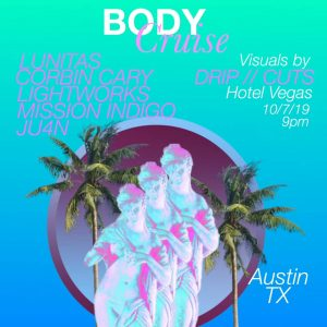 Body Cruise! With Lunitas, Corbin Cary, and More