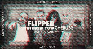 LEVITATION: FLIPPER w/ DAVID YOW • PROTEX • CHERUBS • RICHARD VAIN • RIC