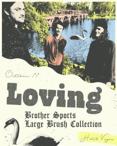 Loving, brother sports, and Large Brush Collection