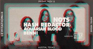 LEVITATION: Goner Records presents Nots, Aquarian Blood, Hash Redactor, and Blood Benni!
