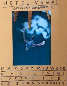 Ramsay Midwood, Bad Lovers, Cactus Lee, & DJ John Schooley