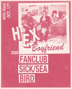 Sick/Sea, Hex Boyfriend, Fanclub, & Bird