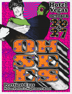 Oh Sees, Prettiest Eyes, Nolan Potter's Nightmare Band (Sun)