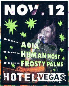 A01A, Human Host (Touring), & Frosty Palms