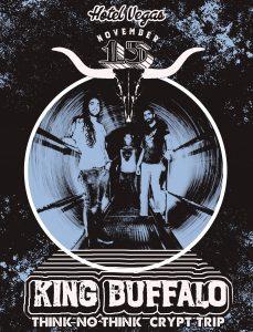 King Buffalo, Think No Think, & Crypt Trip