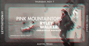 LEVITATION + Secretly Group Present PINK MOUNTAINTOPS • RYLEY WALKER •  CHRISTELLE BOFALE