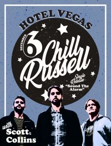 """Early Show: Chill Russell """"Sound the Alarm"""" Single Release Show with Scott Collins"""