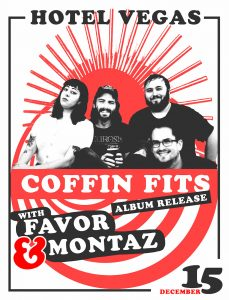 The Coffin Fits (Album Release), Favor, Montaz