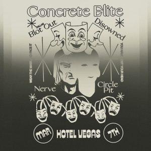 Concrete Elite, Blot Out (DFW), Disowned, Nerve, Circle Pit