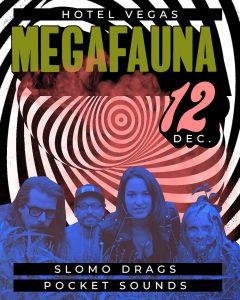 Megafauna with Slomo Drags, Pocket Sounds