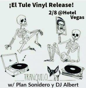 """El Tule 7"""" Vinyl Release"""