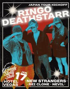 Ringo Deathstarr [Japan Tour Kickoff], New Strangers, Rei Clone, Nevil + DJ Tweedy & Slimey Steve on the Patio