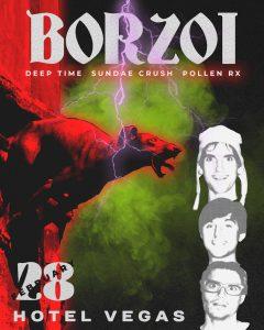 Borzoi, Deep Time, Sundae Crush (SEA), Pollen Rx