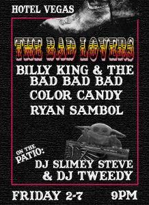 The Bad Lovers, Billy King and the Bad Bad Bad, Color Candy, Ryan Sambol