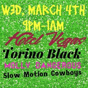 Torino Black, Molly Dangerous, Slow Motion Cowboys