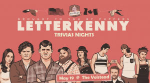 Trivia Night - Letterkenny @ Hotel Vegas & The Volstead