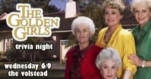 Trivia Night - The Golden Girls @ Hotel Vegas & The Volstead