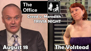 Trivia Night - The Office: Creed & Meredith Edition @ Hotel Vegas & The Volstead