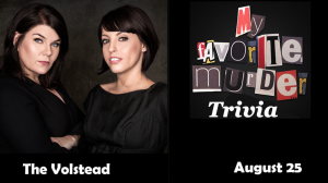 Trivia Night - True Crime Trivia Night: My Favorite Murder Edition @ Hotel Vegas & The Volstead