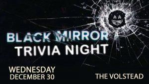 Black Mirror Trivia Night @ Hotel Vegas & The Volstead