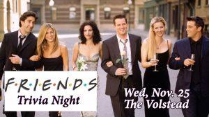 Friends Trivia Night @ Hotel Vegas & The Volstead