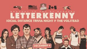Letterkenny Trivia Night @ Hotel Vegas & The Volstead
