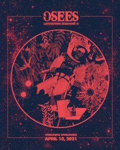 LEVITATION Sessions: OSEES II
