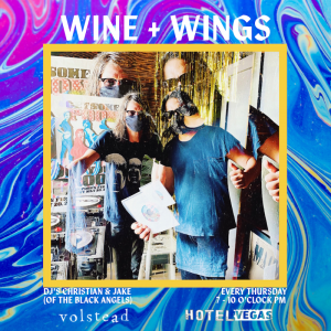 Natural Wine + $1 Wings ft. Christian & Jake (of The Black Angels)