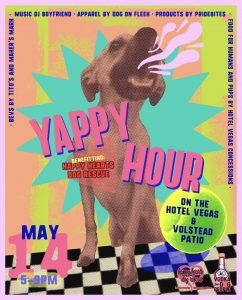 Yappy Hour - Benefitting Happy Hearts Dog Rescue