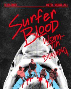 Surfer Blood with Worn-Tin, Blushing