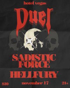 Duel, Sadistic Force, Hellfury