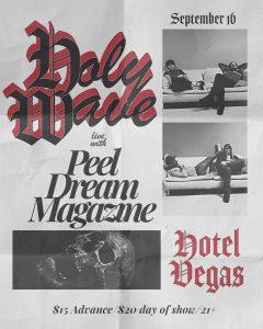 Holy Wave w/ Peel Dream Magazine