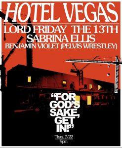 Lord Friday the 13th, Sabrina Ellis (Sweet Spirit), Benjamin Violet (Pelvis Wrestley)