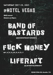 Band of Bastards, FUCK MONEY, Liferaft