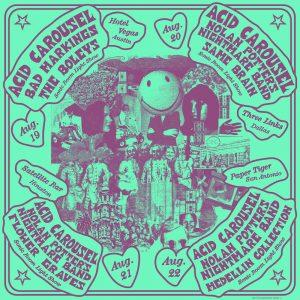 Acid Carousel Tour Kickoff with Bad Markings, The Boleys