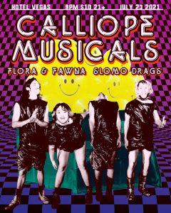 Calliope Musicals, Flora & Fawna, Slomo Drags