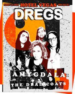 Dregs, Amygdala (SA), The Dead Coats