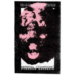 Oblivion Access Presents: Imperial Triumphant, Pyrrhon, Cathexis