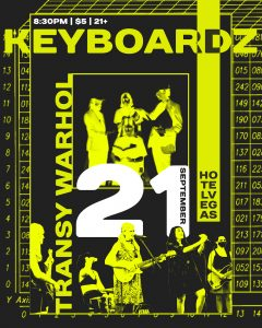 Keyboardz (Flyer Club) w/ Transy Warhol