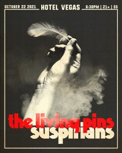 Early Show: The Living Pins & Suspirians