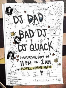 DJ Dad, Bad DJ, DJ Quack in the Pit!