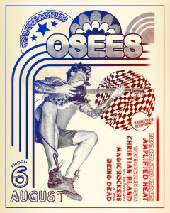 Hotel Vegas & The Volstead 10.5 Year Anniversary Weekend: OSEES w/ Amplified Heat, Christian Bland & The Revelators, Magic Rockers of Texas, Being Dead!