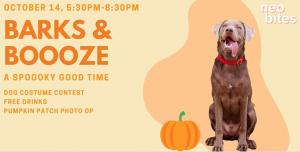 Neo Bites Presents: Barks & Booze, A Spooky Good Time
